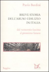 Breve storia dell'abuso edilizio in Italia